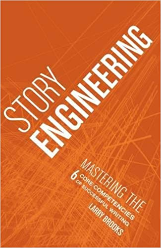 Image result for story engineering by larry brooks