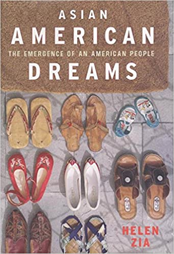 Asian American Dreams The Emergence Of An American People Helen