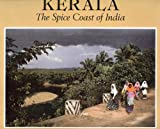 Front cover for the book Kerala: The Spice Coast of India by Raghubir Singh