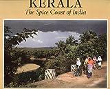 Kerala: The Spice Coast of India