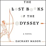 The Lost Books of the Odyssey | Zachary Mason
