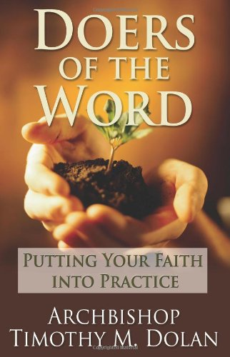 Doers of the Word: Putting Your Faith Into Practice pdf