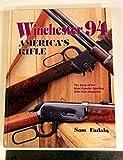 Winchester 94-America's Rifle