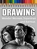 Clip: Drawing Wonder Woman, Superman and Batman