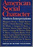 American Social Character : Modern Interpretations, Rupert Wilkinson, 0064309797