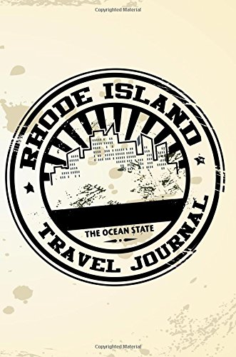 Rhode Island Travel Journal: Blank Travel Notebook (6x9), 108 Lined Pages, Soft Cover (Blank Travel Journal)(Travel Journals To Write In)(Travel Stamp)