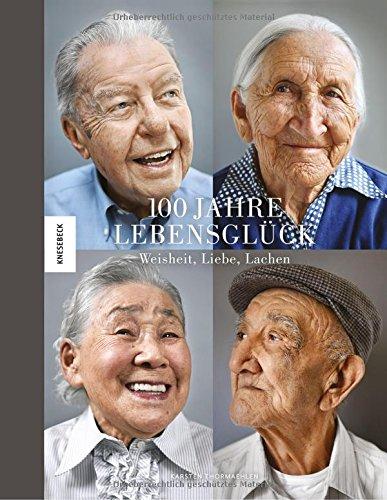 100 jahre leben hundertjahrige im portrat