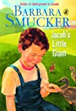 Jacob's Little Giant, Barbara Smucker, 0143168584