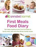 First Meals Food Diary, Annabel Karmel, 0756639786