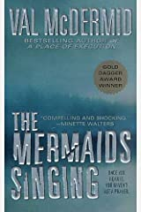 The Mermaids Singing (Tony Hill / Carol Jordan Book 1) Kindle Edition