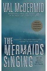The Mermaids Singing (Tony Hill / Carol Jordan Book 1) Kindle Edition