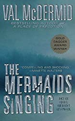 The Mermaids Singing (Tony Hill / Carol Jordan Book 1)