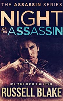 Night of the Assassin: (Assassin Series Prequel) by [Blake, Russell]