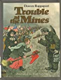 Trouble at the Mines, Doreen Rappaport, 0690044453