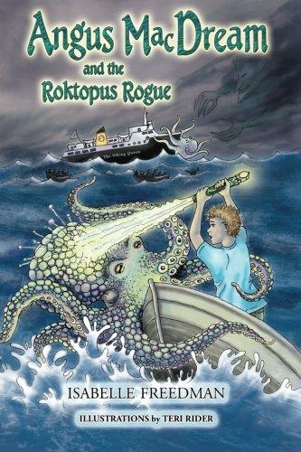 Angus MacDream and the Roktopus Rogue pdf epub