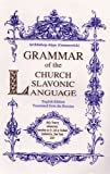 Grammar of the Church Slavonic Language