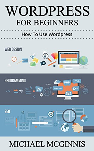 Amazon Com Wordpress For Beginners How To Use Wordpress Wordpress