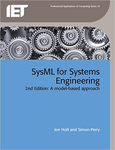 Sysml For Systems Engineering A Model Based Approach Computing And Networks 9781849196512 Computer Science Books Amazon Com