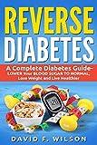 Reverse Diabetes: A Complete Diabetes