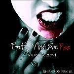 Pretty When She Dies: A Vampire Novel | Rhiannon Frater