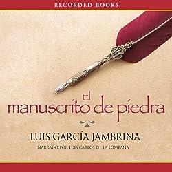 El Manuscrito de Piedra [The Stone Manuscript]