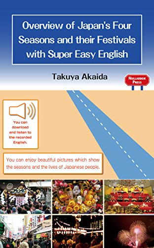 Overview of Japan's Four Seasons and their Festivals with Super Easy English