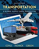 img - for Transportation: A Global Supply Chain Perspective book / textbook / text book