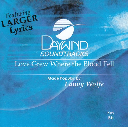 Love Grew Where The Blood Fell [Accompaniment/Performance Track] (De Wolfe Music)