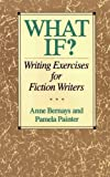 img - for What If? Writing Exercises for Fiction Writers book / textbook / text book