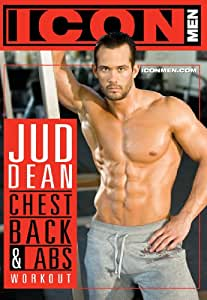 Icon Men: Jud Dean - Chest, Back & Abs Workout