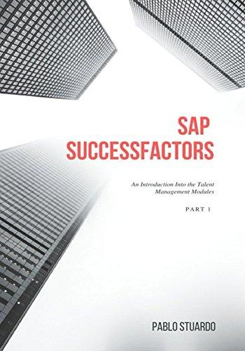 SAP SuccessFactors: An Introduction into the Talent Management Modules