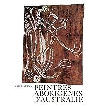 Peintres aborigènes d'Australie (Publications de la SdO) (French Edition)