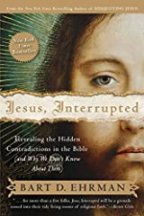 Jesus, Interrupted: Revealing the Hidden Contradictions in the Bible (And Why We Don't Know About Them) Paperback