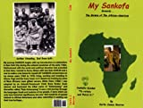 img - for My Sankofa book / textbook / text book