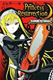 By Yasunori Mitsunaga - Princess Resurrection 1 (2007-05-16) [Paperback]