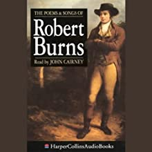 The Poems and Songs of Robert Burns Audiobook by Robert Burns Narrated by John Cairney