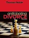 Anticipating Divorce: Texas Edition