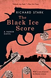 The Black Ice Score: A Parker Novel (Parker Novels Book 11)