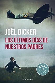 Los últimos días de nuestros padres par Joël Dicker