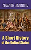 Image of A Short History of the United States (illustrated)