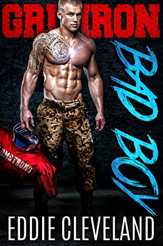 Gridiron Bad Boy (Wounded Warrior Bad Boys Book 3)