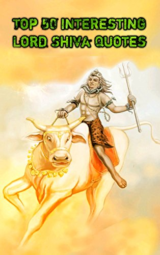 Top 50 Interesting Lord Shiva Quotes - Kindle edition by
