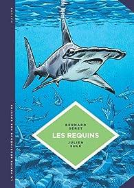 La Petite Bédéthèque des Savoirs, tome 3 : Les requins par Bernard Seret