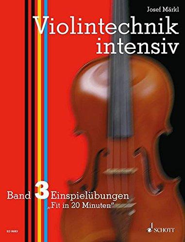 Violintechnik intensiv - Band 3 - Einspielübungen