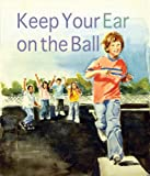 Keep Your Ear on the Ball, Genevieve Petrillo, 0884482960
