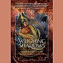 Weighing Shadows Audiobook by Lisa Goldstein Narrated by Natasha Soudek
