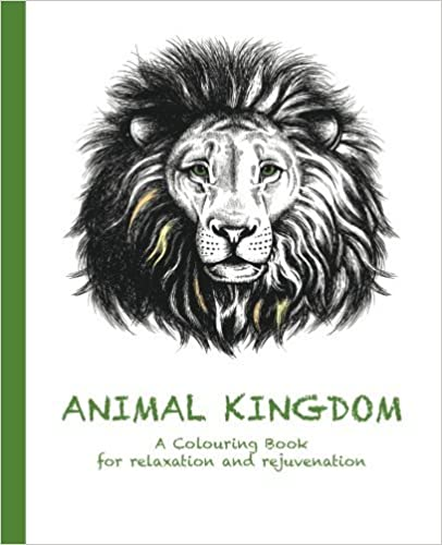 Animal Kingdom: A Colouring Book for relaxation and rejuvenation (Colouring for relaxation and rejuvenation) (Volume 2) by Cassie Haywood (2015-09-26)