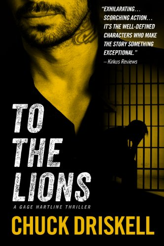 Amazon To The Lions A Gage Hartline Thriller 2 Ebook