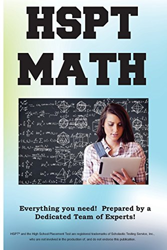HSPT Math!: HSPT(R) Math Exercises, Tutorials and Multiple Choice Strategies