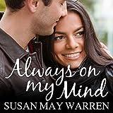 Always on My Mind: Christiansen Family Series, Book 4